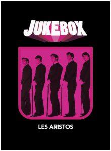 Les Aristos - Jukebox - La Ruelle Films