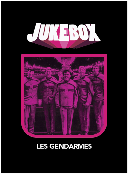 Les Gendarmes - Jukebox - La Ruelle Films