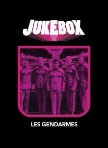 Les Gendarmes - Personnages de Jukebox - La Ruelle Films