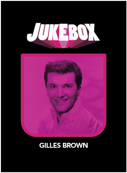 Gilles Brown - Jukebox - La Ruelle Films