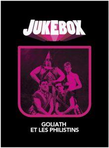 Goliath et les Philistins - Jukebox - La Ruelle Films