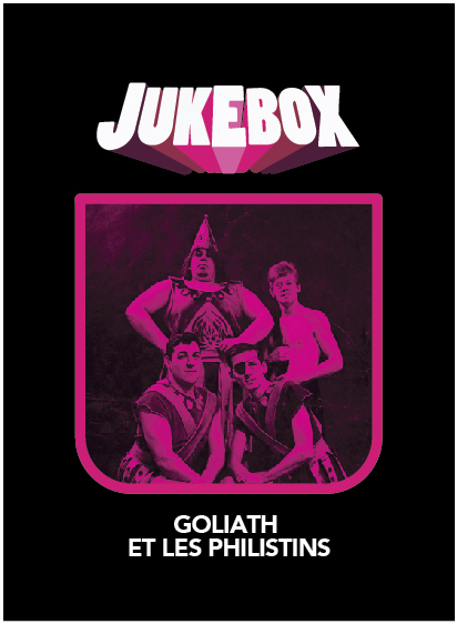 Goliath et les Philistins - Jukebox - La Ruelle Films