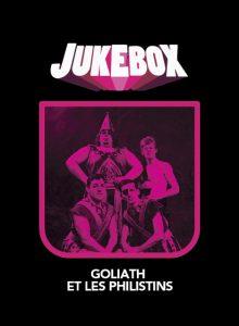 Goliath et les Philistins - Personnages de Jukebox - La Ruelle Films