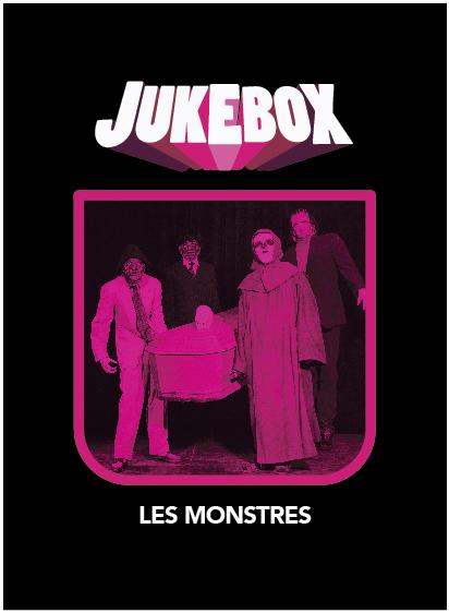 Les Monstres - Jukebox - La Ruelle Films