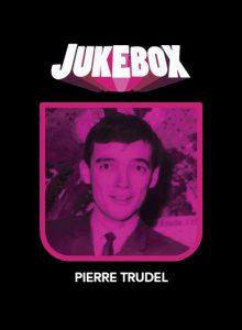 Pierre Trudel - Personnages de Jukebox - La Ruelle Films
