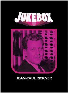 Jean-Paul Rickner - Jukebox - La Ruelle Films