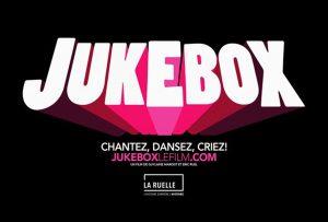 JUKEBOX: CHANTEZ, DANSEZ, CRIEZ!